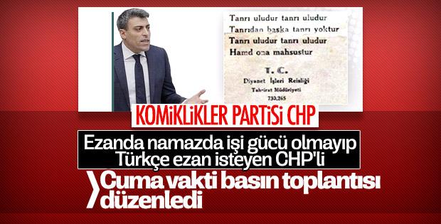 CHP'li vekil Türkçe ezan çıkışını cuma vakti savundu