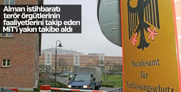 Alman İç İstihbaratı MİT'i yakın takibe aldı