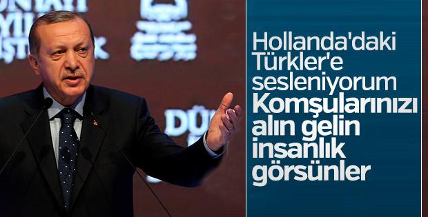 Erdoğan'dan Hollanda'da yaşayan Türkler'e çağrı