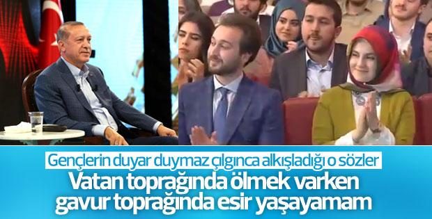 Cumhurbaşkanı: Gavur toprağında esir yaşayamam