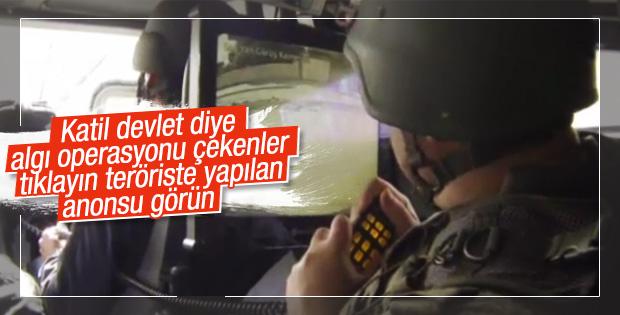 Askerden PKK'lılara anons: Ölümü değil yaşamı seçin