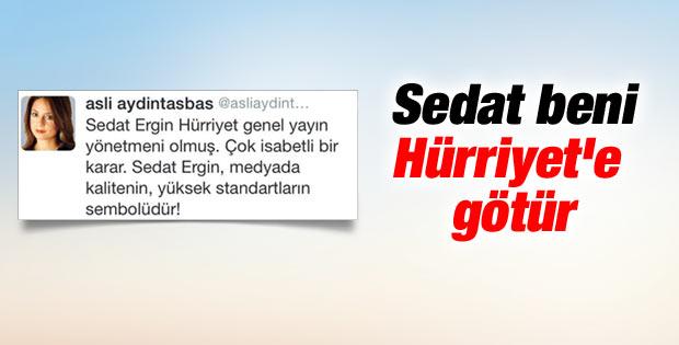 Aslı Aydıntaşbaş'tan Sedat Ergin'e Hürriyet mesajı