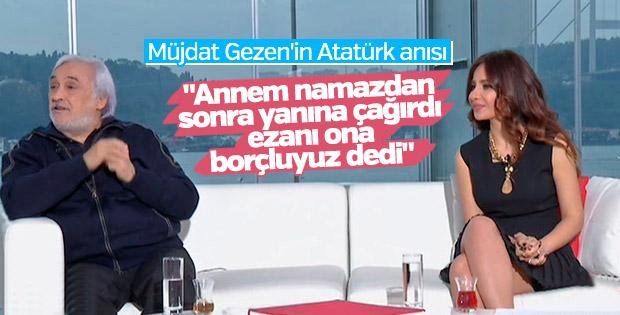 Müjdat Gezen'in Atatürk anısı