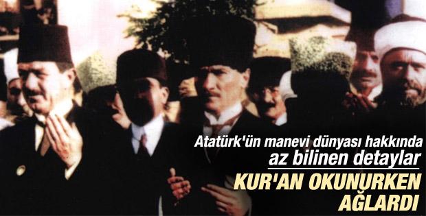 Atatürk'ün manevi hayatıyla ilgili bilinmeyenler