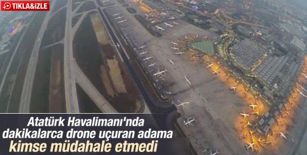 Atatürk Havalimanı'nda drone uçuran kişiye suç duyurusu