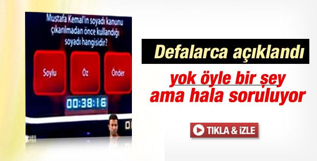 Yarışmada skandal cevap: Atatürk'ün önceki soyadı Öz'dür