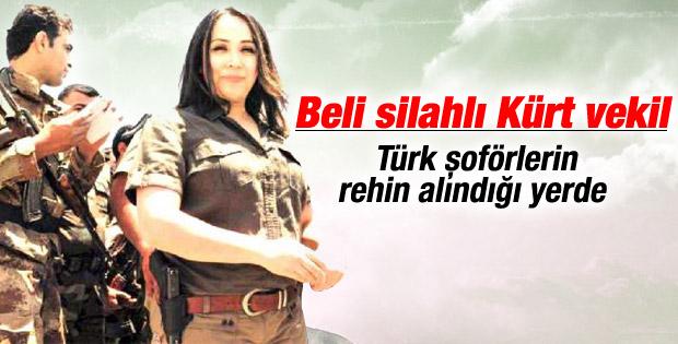 Kürt vekiller Türk şoförlerinin rehin alındığı bölgede
