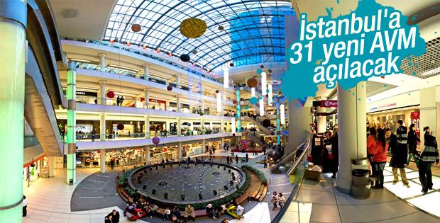 İstanbul'a 31 yeni AVM geliyor