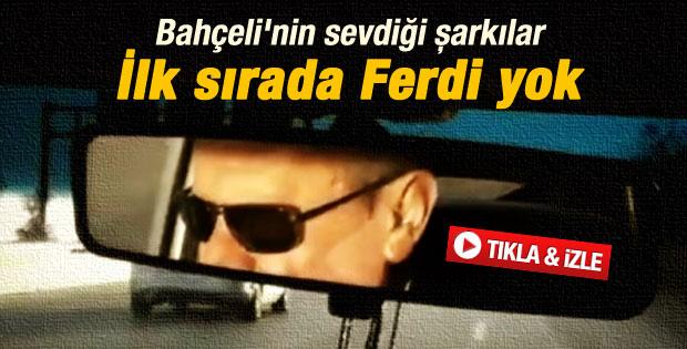 MHP lideri Bahçeli'nin sevdiği şarkılar