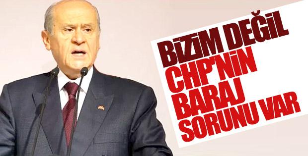 Devlet Bahçeli'den CHP'ye baraj eleştirisi