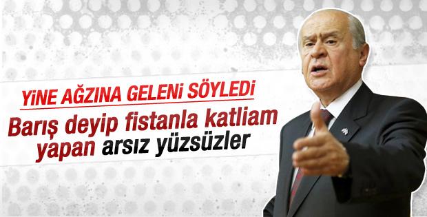 Bahçeli PKK ve HDP'lilere yüzsüz dedi