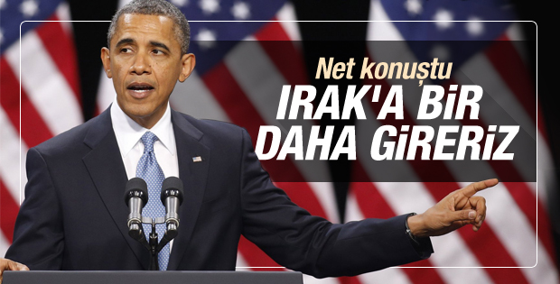 Barack Obama'dan ilk Musul açıklaması