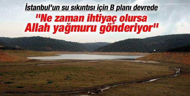 İstanbul'un su sıkıntısı için B planı devreye sokuldu