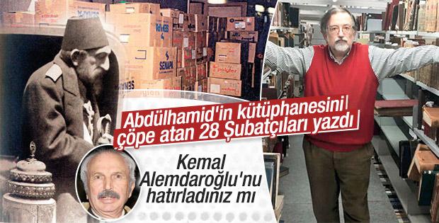 Bardakçı: Abdülhamid'in kütüphanesi 28 Şubat'ta çöpe atıldı