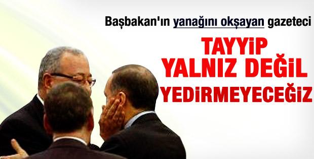 Mehmet Barlas: Erdoğan'ı yalnız bırakmayacağız