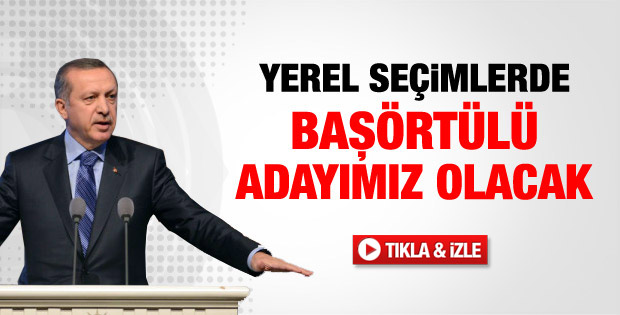 Erdoğan'dan başörtülü aday açıklaması