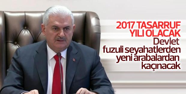 Başbakan açıkladı: 2017 tasarruf yılı olacak