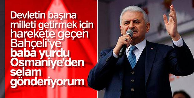 Başbakan Yıldırım Osmaniye'de