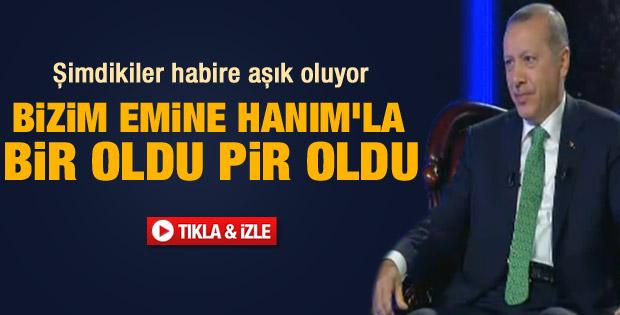 Başbakan Erdoğan Emine hanımla aşkını anlattı