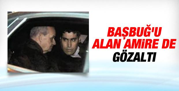 Başbuğ'u alan Gaffur Ataç'a da gözaltı