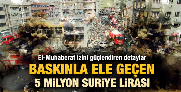 Baskın yapılan depoda 5 milyon Suriye Lirası bulundu