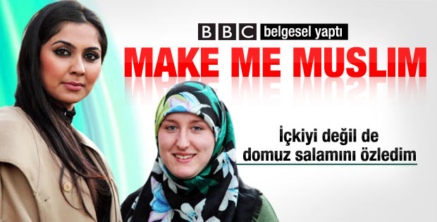 BBC'den Beni Müslüman Yap belgeseli