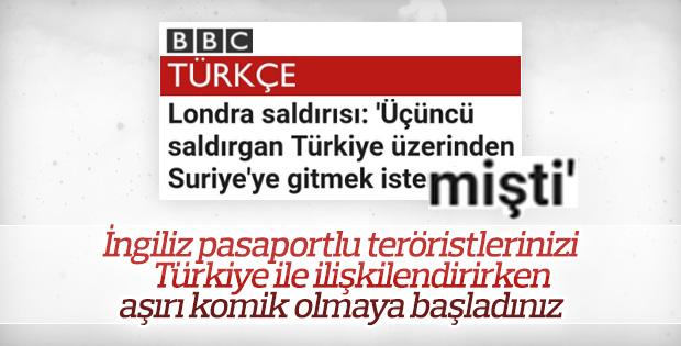 BBC'nin Londra saldırganını Türkiye ile ilişkilendirme çabası