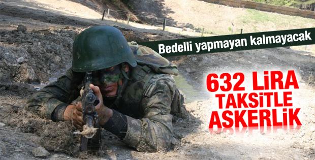 Bedelli kredisiyle 632 lira taksitle askerlik