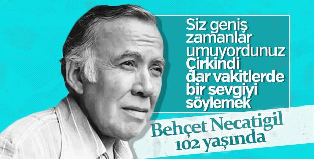 Bağımsız şair ve fikir babası Behçet Necatigil 102 yaşında