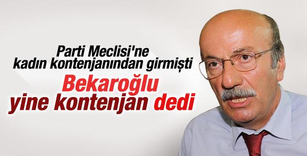 Mehmet Bekaroğlu yine kontenjandan aday