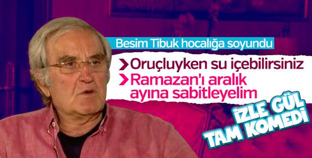 Besim Tibuk'un 'Ramazan'ın tarihi değiştirilmeli' önerisi