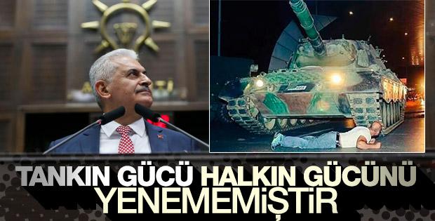Başbakan Yıldırım: Tankın gücü halkın gücünü yenememiştir