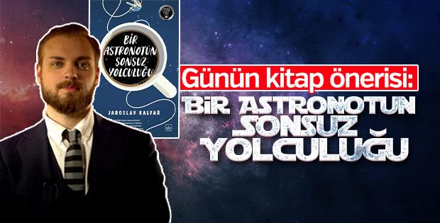 Günün kitabı: Bir Astronotun Sonsuz Yolculuğu