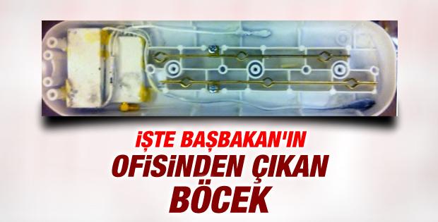 İşte Başbakan Erdoğan'ın evinden çıkan böcek