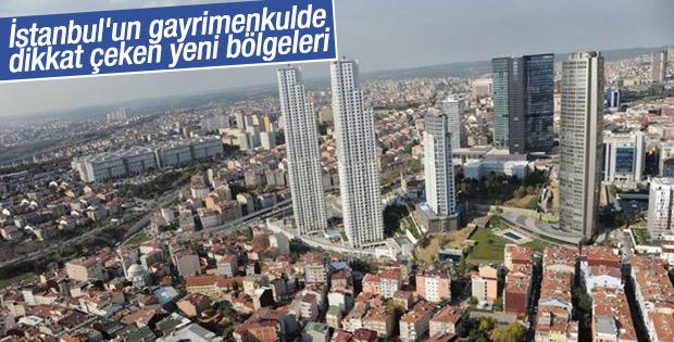 İstanbul'un gayrimenkulde dikkat çeken yeni bölgeleri