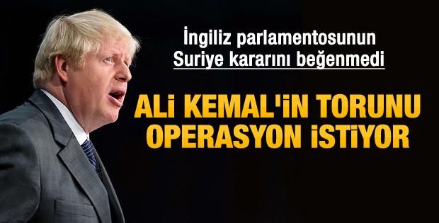 Ali Kemal'in torunu Suriye'ye operasyon istiyor