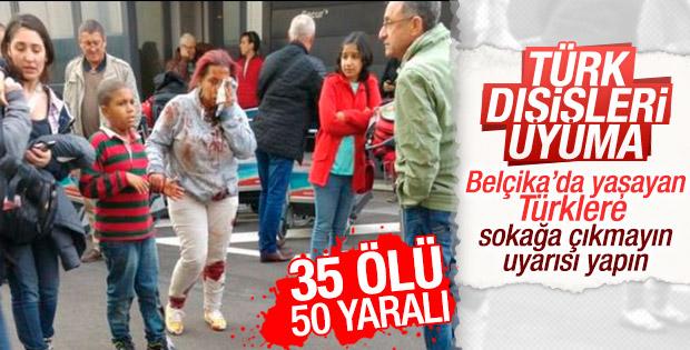 Türkiye Belçika'daki vatandaşlarını uyarmalı