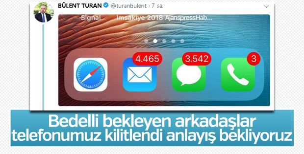 Bülent Turan, bedelli için kendisini arayanlara takıldı