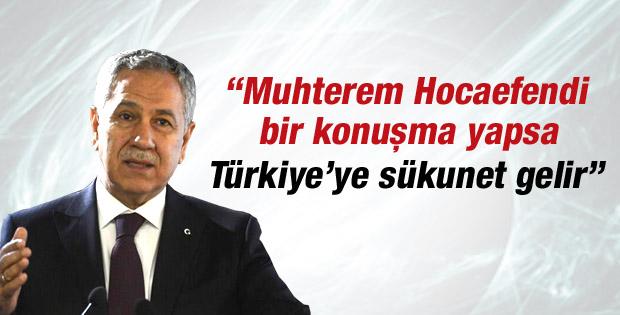 Bülent Arınç'tan Fethullah Gülen'e çağrı