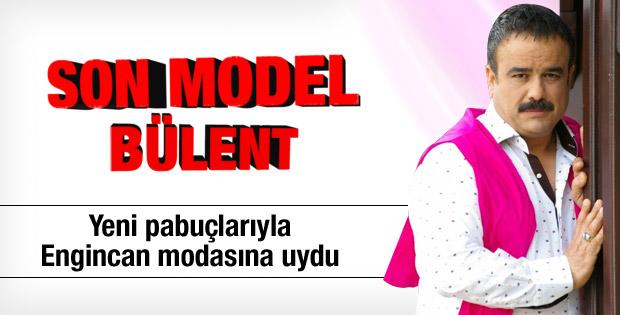 Son model Bülent Serttaş