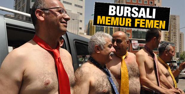 Bursa'da yarı çıplak memur eylemi İZLE