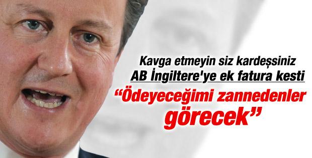AB'nin talebi Cameron'u çileden çıkardı