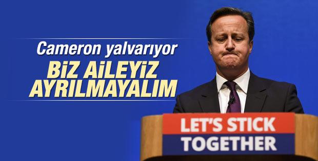 Cameron'dan İskoçlara: Biz bir aileyiz ayrılmayalım