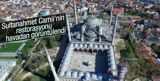 Sultanahmet Camii'ndeki restorasyon havadan görüntülendi