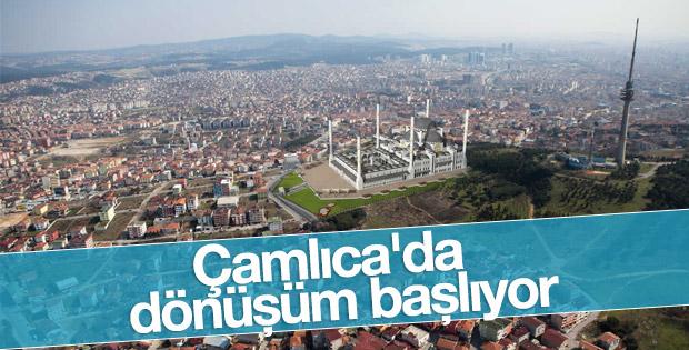 Çamlıca'nın çehresi değişiyor