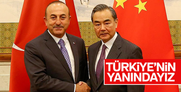 Çin'den Türkiye'ye: Yanınızdayız