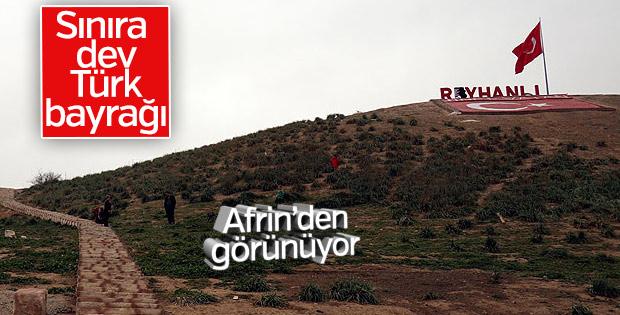 Afrin sınırına Türk bayrağı dikildi