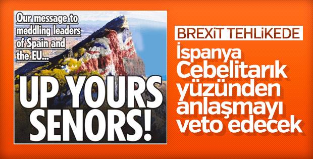 İspanya, Brexit'i Cebelitarık nedeniyle veto edecek