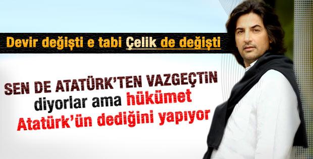 Çelik: Hükümet ekonomide Atatürk'ün dediğini yapıyor