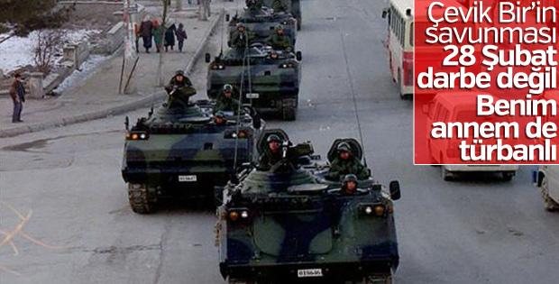 Çevik Bir'in 28 Şubat savunması: Darbe değildir